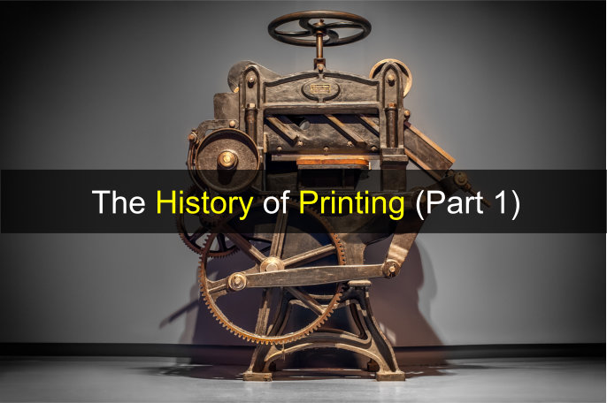 The History of Printing (Part 1)