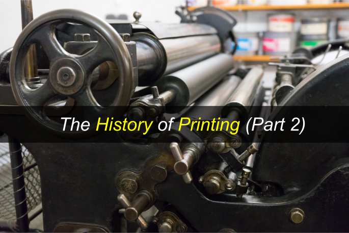 The History of Printing (Part 2)